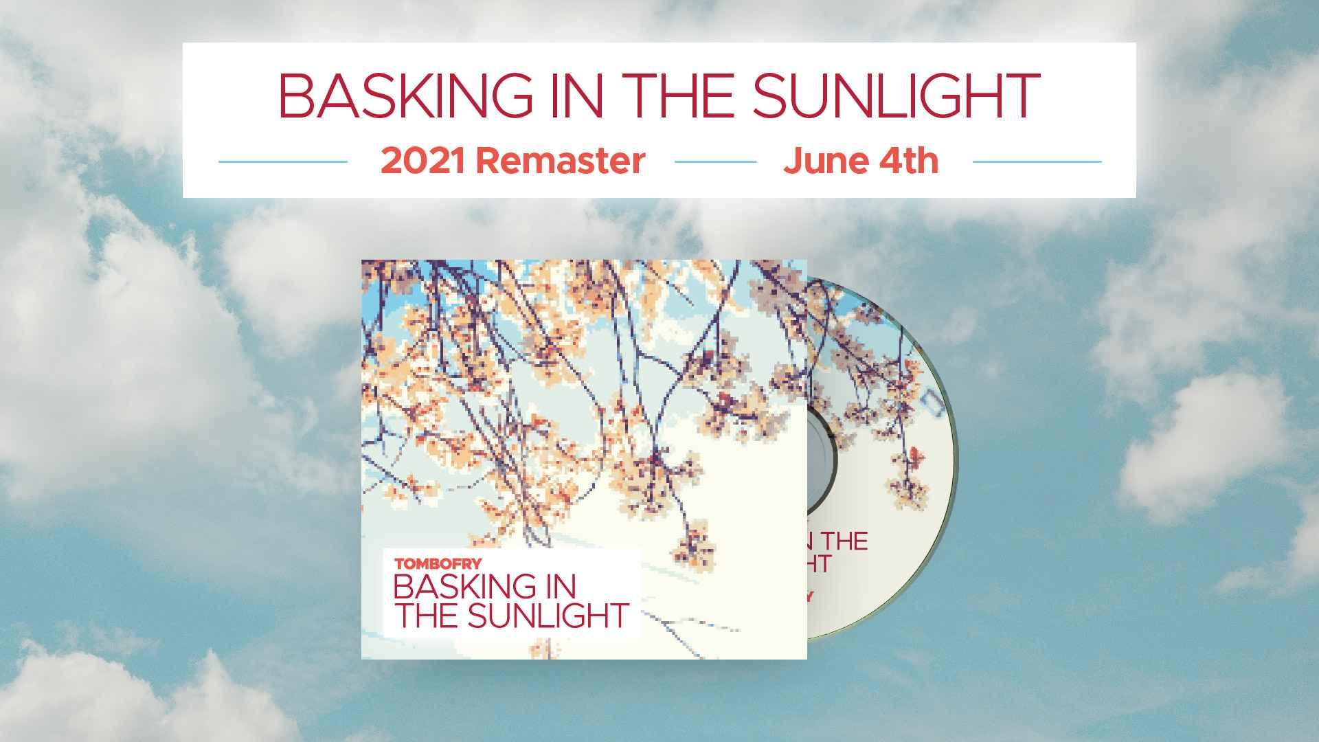 Basking in the Sunlight (Remastered)